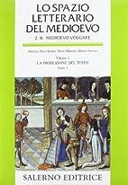 Lo spazio letterario del medioevo. 2. Il…