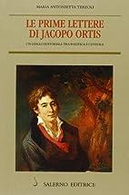 Le prime lettere di Jacopo Ortis. Un giallo…