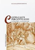 Lectura Dantis Romana. Cento canti per cento…