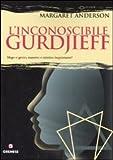 Margaret Anderson: L'inconoscibile Gurdjieff