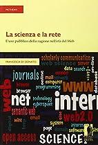 La scienza e la rete: l'uso pubblico…