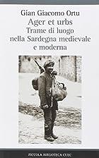 Ager et urbs : trame di luogo nella Sardegna…