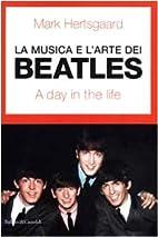 La musica e l'arte dei Beatles : a day in…