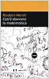 Reuben Hersh: Cos'è davvero la matematica