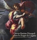 Giovan Battista Discepoli detto lo Zoppo da…