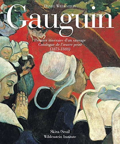 gauguin-a-savage-in-the-making-catalogue-raisonne-of-the-paintings-1873-1888