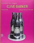 Clive Barker Sculpture: Catalogue…