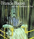 Steffen, Barbara: Francis Bacon and the Tradition of Art
