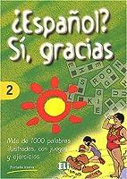 Espanol? Si, Gracias (Vocabulary Fun and…