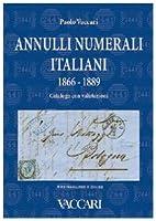 Annulli numerali italiani 1866-1889:…