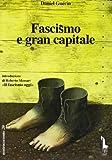 Daniel Guérin: Fascismo e gran capitale