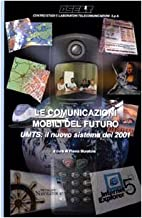 Le ‰comunicazioni mobili del futuro: UMTS:…