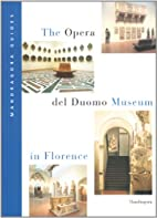 The Opera del Duomo Museum in Florence by…