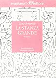 Rimanelli, Giose: La stanza grande (Il melograno) (Italian Edition)