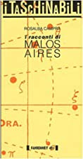 I racconti di Malos Aires by Rosalba Campra