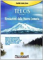 Telos vol. 1 - Rivelazioni della Nuova…