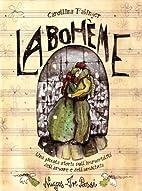 La Bohème. Una piccola storia…