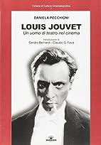 Louis Jouvet: un uomo di teatro nel cinema…