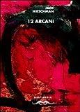 Jack Hirschman: 12 Arcani