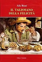 Il Talismano Della Felicità by Ada Boni
