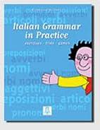 Italian grammar in practice: exercises,…