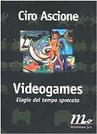 Videogames. Elogio del tempo sprecato by…