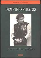 Demetrio Stratos: alla ricerca della…