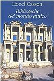 Lionel Casson: Biblioteche del mondo antico