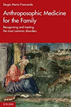 Anthroposophic Medicine for the Family:…