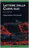 Lettere dalla curva sud. Venezia 1998-2000…