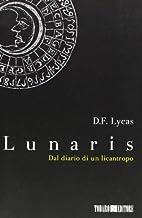 Lunaris: dal diario di un licantropo by D.F.…