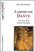 A convito con Dante. La cucina della Divina…