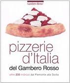 Pizzerie d'Italia del Gambero rosso: oltre…