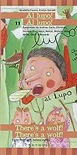 Al lupo! Al lupo!-There's a wolf!…