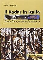 Il Radar in Italia. Storia di un Prodotto…