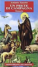Un prete di campagna. Memorie by Antonio…