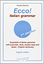 Ecco! Italian grammar. Essentials of italian…