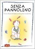 Laurie Boucke: Senza Pannolino - Come educare al vasino sin dai primi mesi di vita