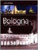 Bologna Bellissima, Portrait of a Timeless…