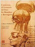 Carlo Pedretti: L'anatomia di Leonardo. Fra Mondino e Berengario