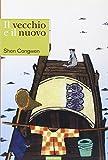 Congwen Shen: Il vecchio e il nuovo