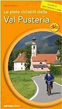 Le piste ciclabili della Val Pusteria by…