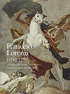 Francesco Lorenzi (1723-1787) : un allievo…