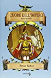 Bryan Talbot: Cuore dell'impero vol. 2