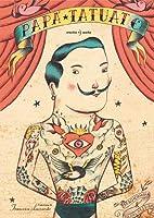 Papà tatuato by Daniel Nesquens
