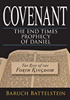 Covenant: the end-Times prophecy of Daniel…