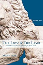 The Lion & the Lamb, Volume Two: More…