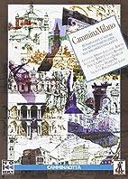 CamminaMilano by Francesco Buscemi