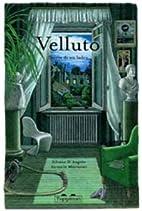 Velluto. Storia di un ladro by Silvana…
