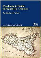 L' inchiesta in Sicilia di Franchetti e…